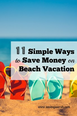 11 Simple Ways to Save Money on Beach Vacation