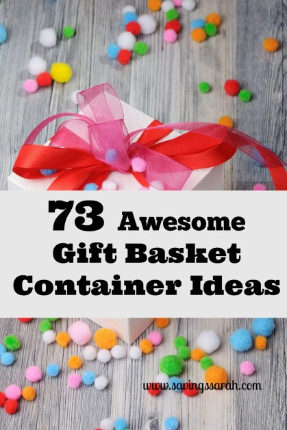 73 Awesome Gift Basket Container Ideas