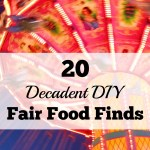 20 Decadent DIY Fair Food Finds