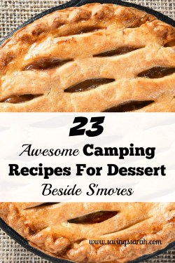 23 Delicious Camping Recipes for Dessert Besides S'mores