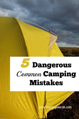5 Dangerous Common Camping Mistakes