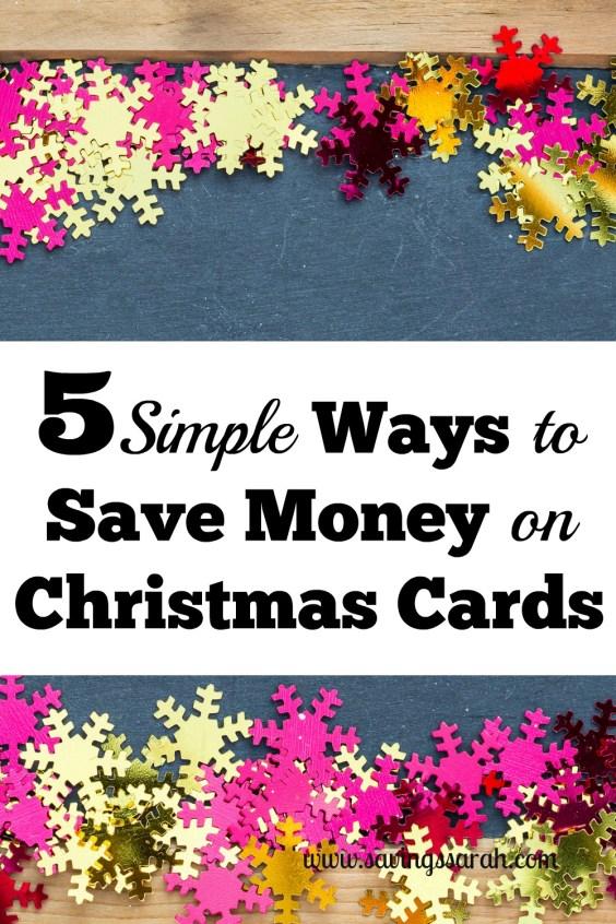 5 Simple Ways To Save Money On Christmas Cards