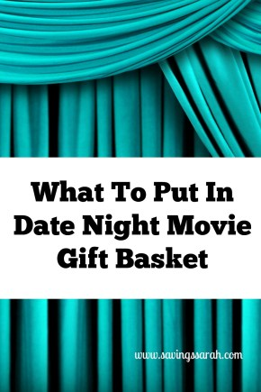 What To Put In A Date Night Movie Gift Basket