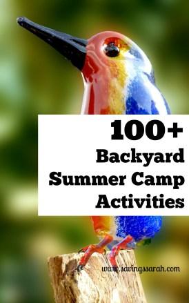 100 Plus Backyard Summer Camp Activiites