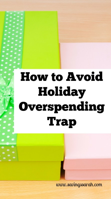 How To Avoid Holiday Overspending Trap