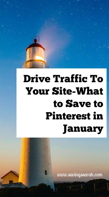 What To Save To Pinterest In January To Drive Traffic To Your Site