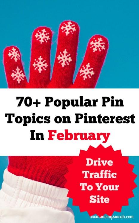 70+ Popular Pin Topics on Pinterest In February