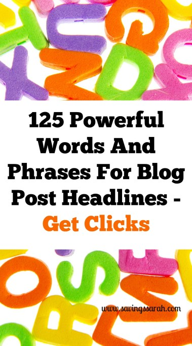 125 Powerful Words & Phrases For Blog Post Headlines To Get Clicks