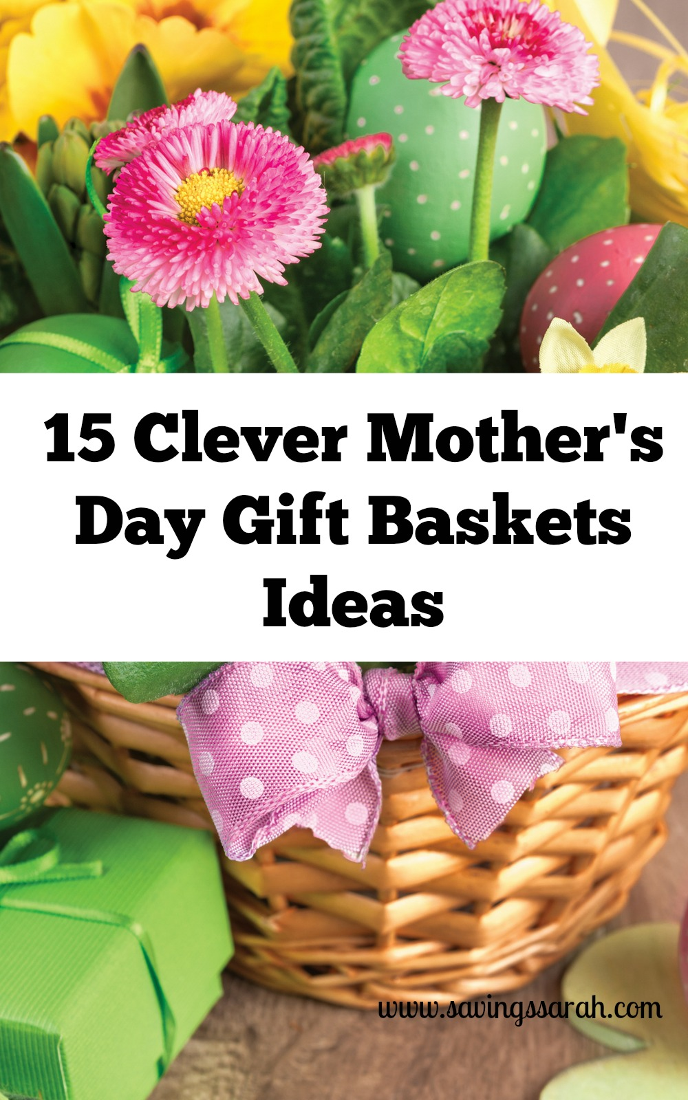 15 Clever Mothers Day Gift Baskets Ideas Earning And Saving With