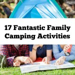 17 Fantastic Family Camping Activities