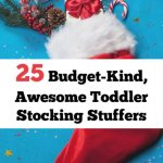 25 Economical And Awesome Toddler Stocking Stuffers