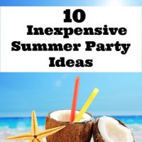 10 Inexpensive Summer Party Ideas