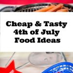 4th of July Food Ideas Cheap & Tasty