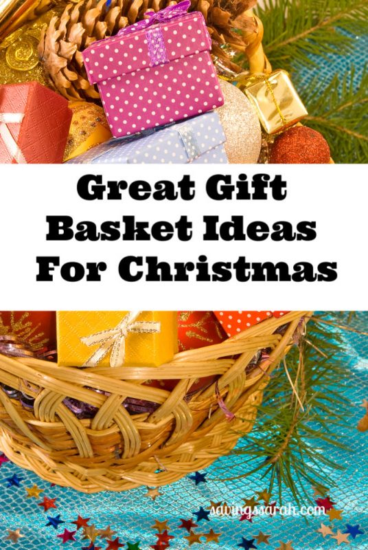 Loads Of Gift Basket Ideas For Christmas Earning And Saving With Sarah