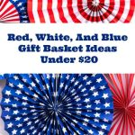 14 Red White And Blue Gift Baskets Ideas Under $20