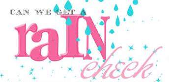 rain check2