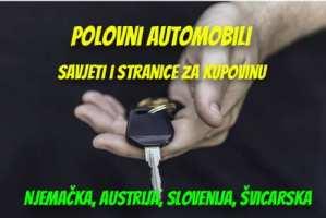 Polovni automobili i kako ih uvesti (Slovenija, Njemačka, Austrija…)