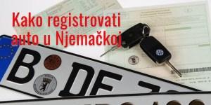 Registracija auta u Njemačkoj 2019 (sve na jednom mjestu)