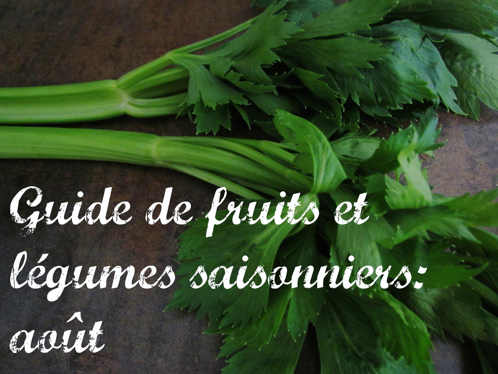 guide de fruits et légumes saisonniers: août