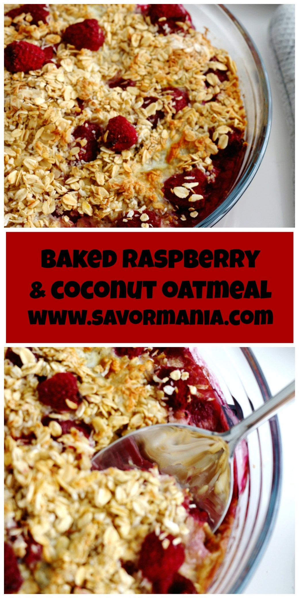 baked raspberry and coconut oatmeal | www.savormania.com