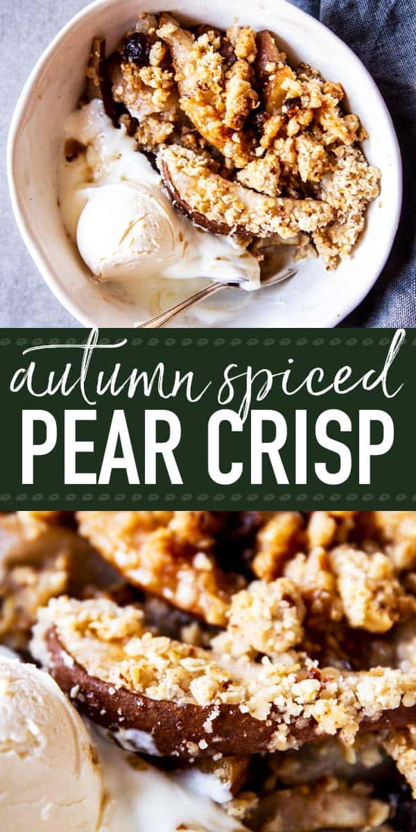 Pear Crisp is a simple seasonal dessert that's quick and easy to prep. Loaded with fall spices, cranberries and a juicy pear filling, this is the perfect treat for autumn. | #fall #recipe #easyrecipes #pears #pearrecipes #crisp #autumn #fallrecipes #dessert #baking