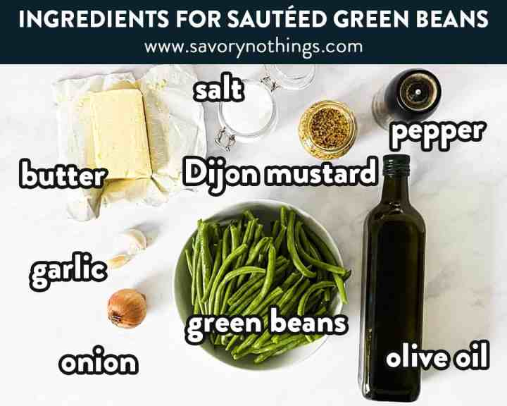 ingredients to make sautéed green beans with text overlay