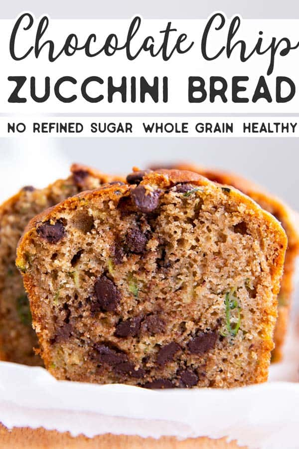 Healthy Chocolate Chip Zucchini Bread Pin 2