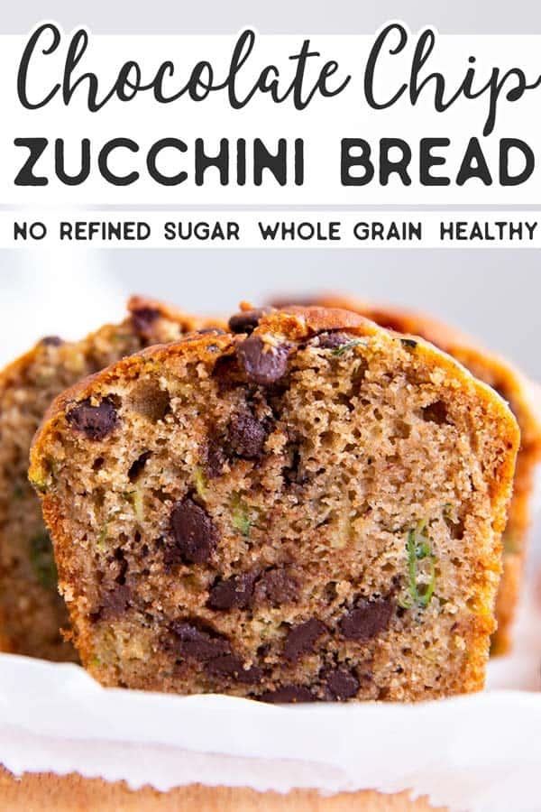 Healthy Chocolate Chip Zucchini Bread Pin 2