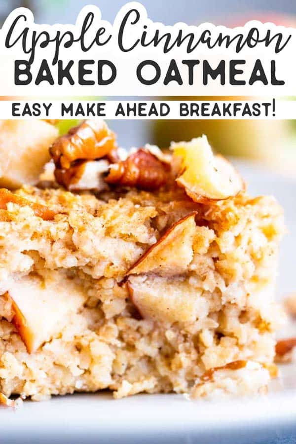 Cinnamon Apple Baked Oatmeal is an easy and delicious make ahead breakfast for the fall and winter months. | #breakfastrecipe #breakfastideas #healthybreakfast #healthybakng #healthyfood #healthyrecipes #applerecipes #fallfood #fallrecipes #mealprep