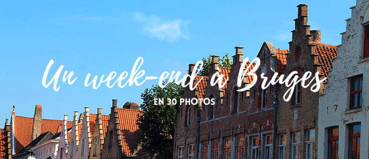 [:fr]Un week-end à Bruges en photos & des bonnes adresses[:]