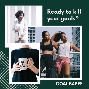 Join the Goal Babes community
