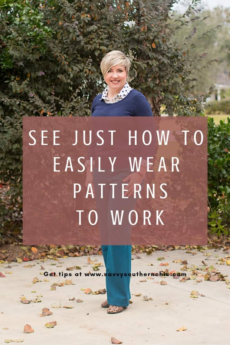 how to easily wear patterns to work
