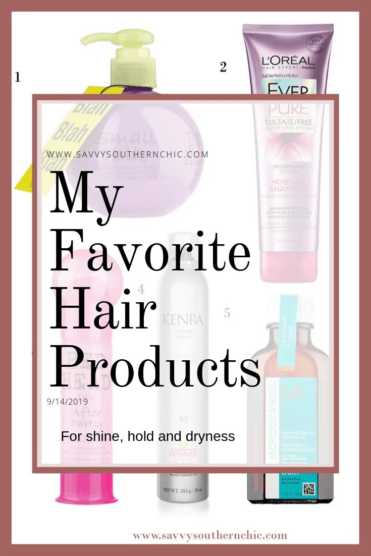 Friday Favorites- My Favorite Hair Products for Shine, Hold and Moisture