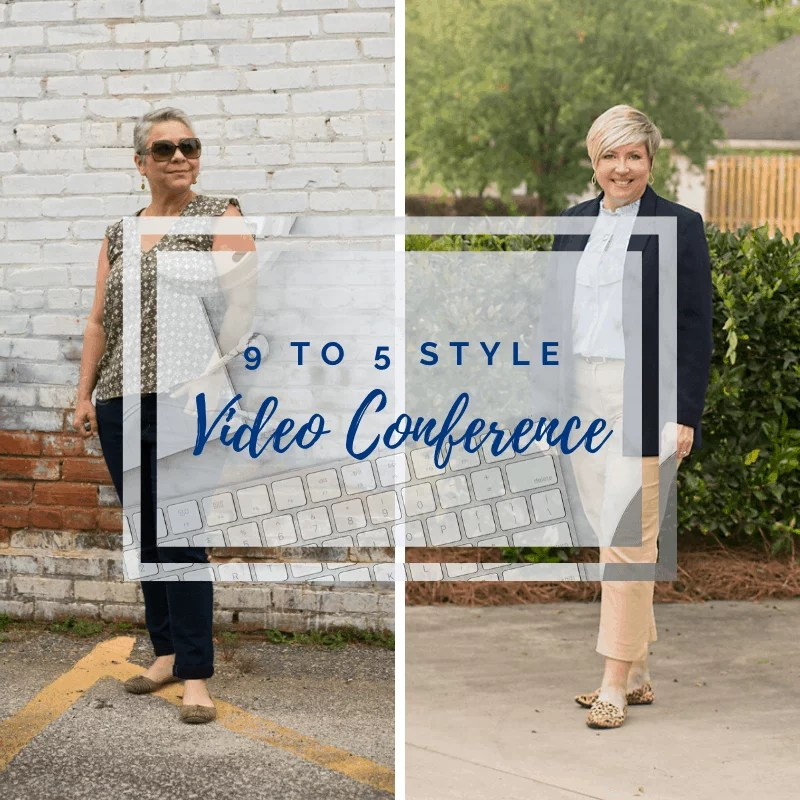 what to wear for a video conference/ 9 to 5 style
