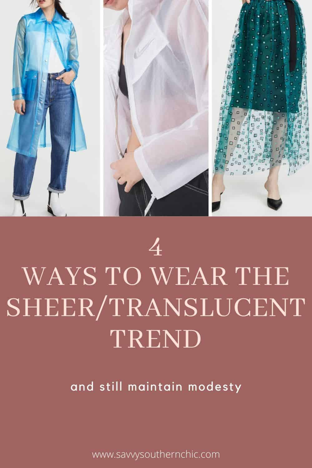 4 ways to wear the sheer/translucent trend