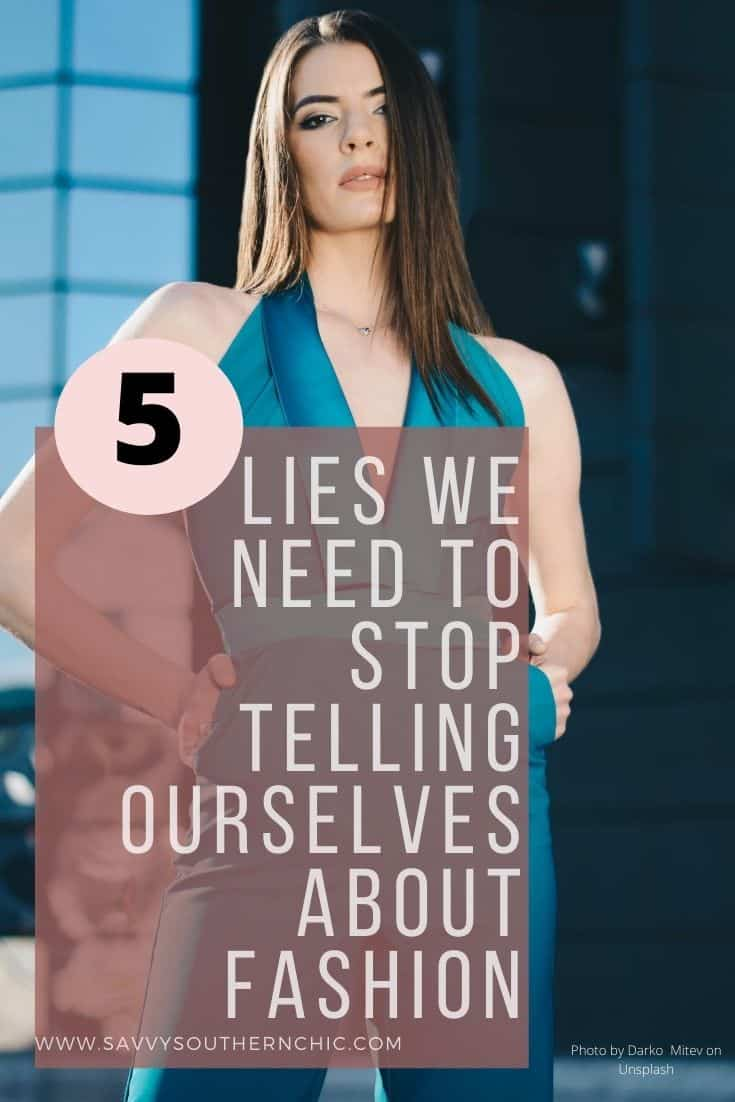 lies we tell ourselves about fashion, self limiting beliefs