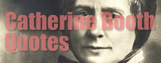 10 Inspiring Catherine Booth Quotes