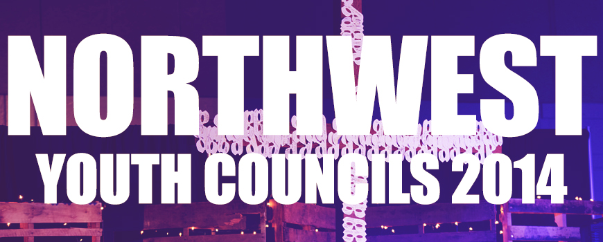 Youth Councils NORTHWEST 2014 (RECAP)