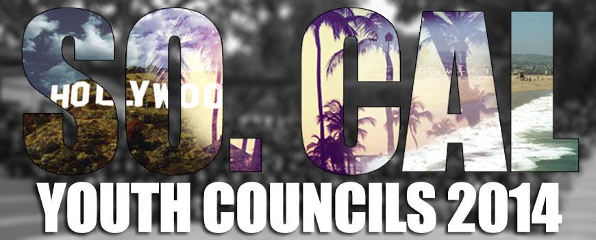 Youth Councils SO CAL 2014 (RECAP)