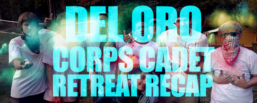 Del Oro 2014 Corps Cadet Retreat Recap