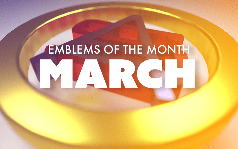 March – Emblems of the Month