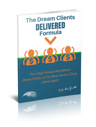 The Dream Clients Delivered Formula