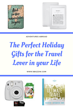 The Perfect Holiday Gifts for the Travel Lover in your life.png