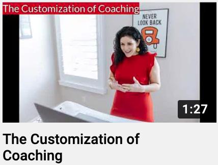 The Customization of Coaching