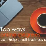 Top Ways Online Degrees can Help Small Business Owners