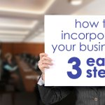 How to Incorporate Your Business in 3 Easy Steps