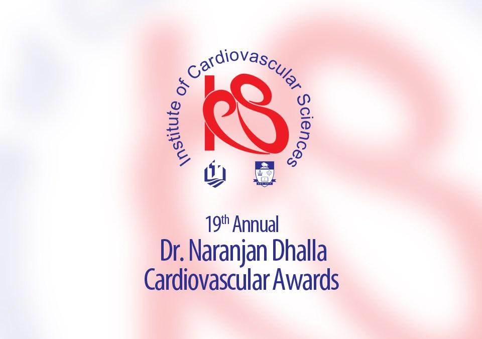 19th Annual Dr. Naranjan Dhalla Cardiovascular Awards: 2017 Recipients