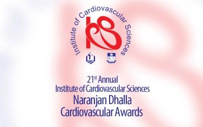 The 21st Annual Naranjan Dhalla Cardiovascular Awards