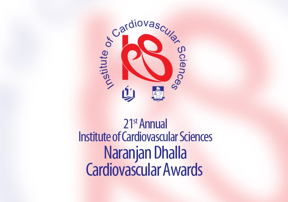 The 21st Annual Naranjan Dhalla Cardiovascular Awards