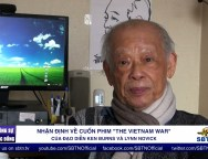 BÙI TÍN – NHẬN ĐỊNH PHIM THE VIETNAM WAR (Pv Tuong An Paris) 2nd version